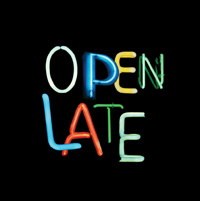Open Late In Various colours