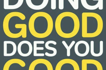 Doing Good Does You Good grey background